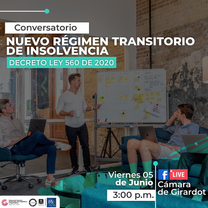Conversatorio Nuevo régimen transitorio de insolvencia decreto ley 560 de 2020.